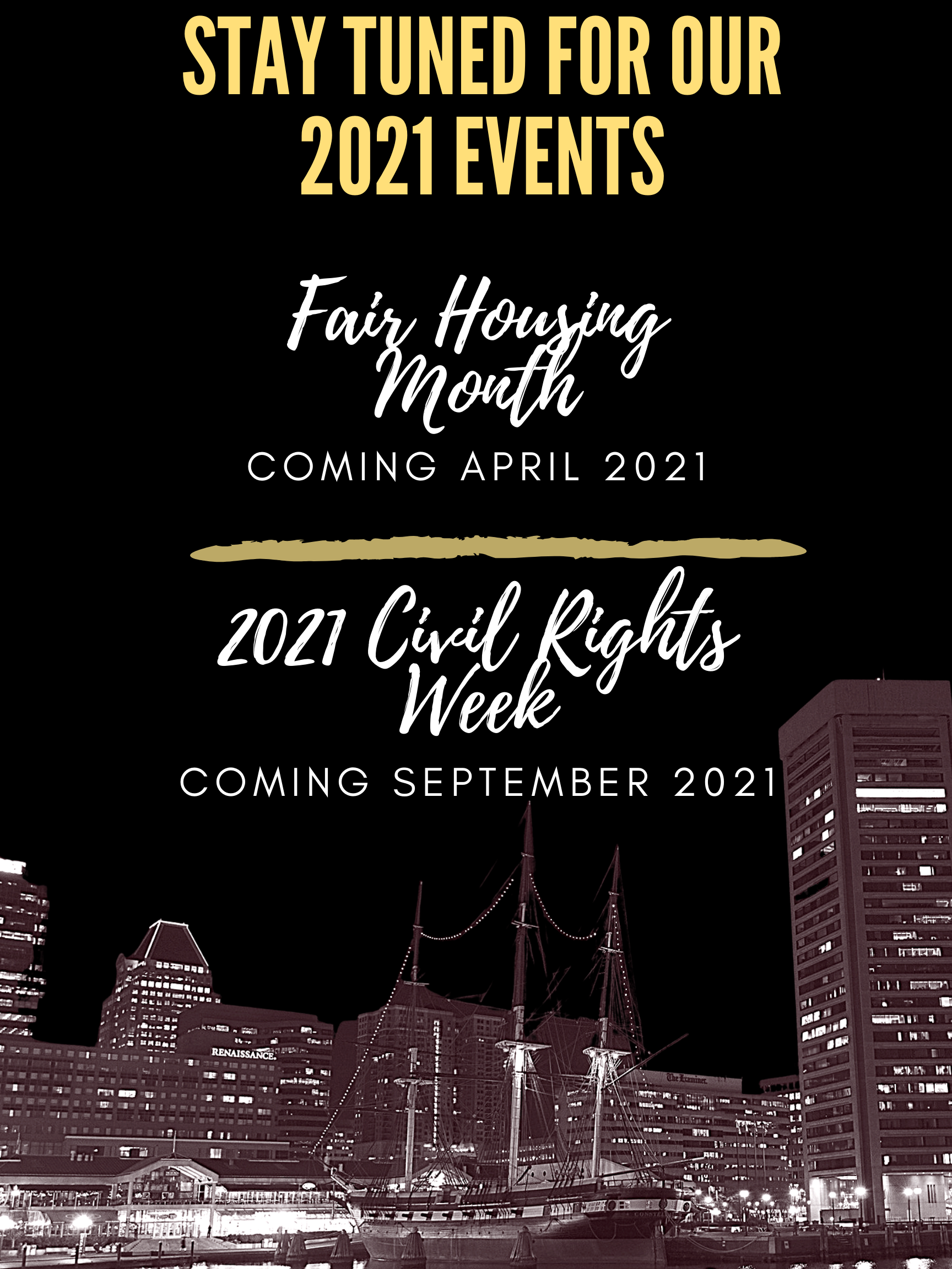Stay Tuned for Our 2021 Events